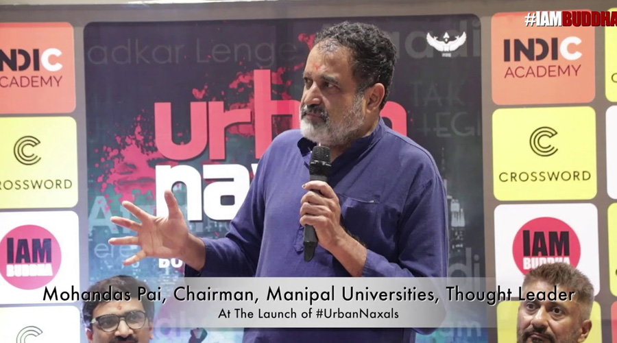 mohandas pai on Urban Naxals