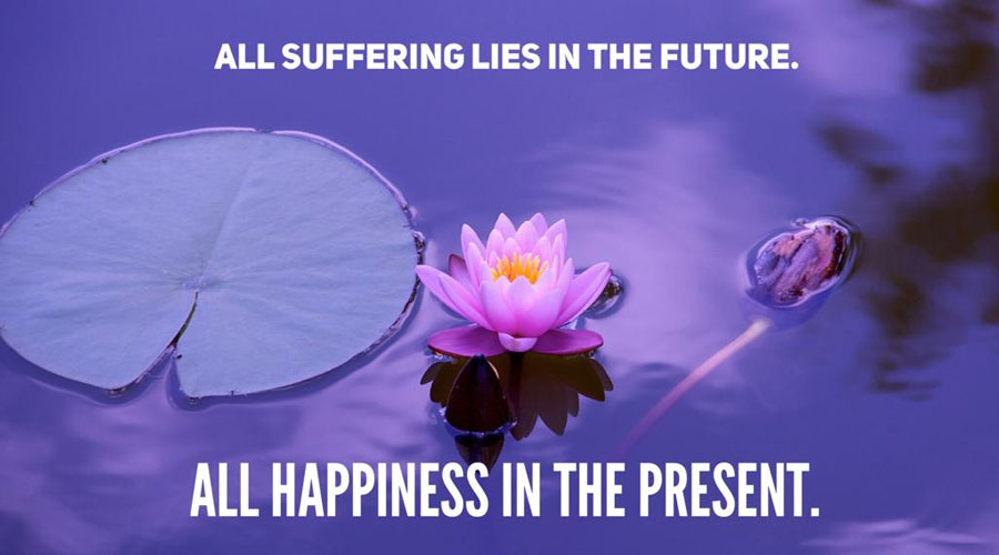 Why all sufferings lie in future and all happiness in the present?