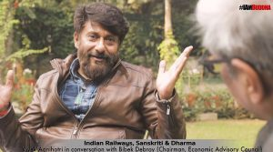 'Indian Railways, Sanskriti and Dharma'- Vivek Agnihotri in a conversation with Bibek Debroy