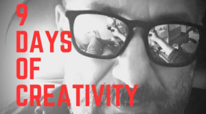 9 Days of creativity
